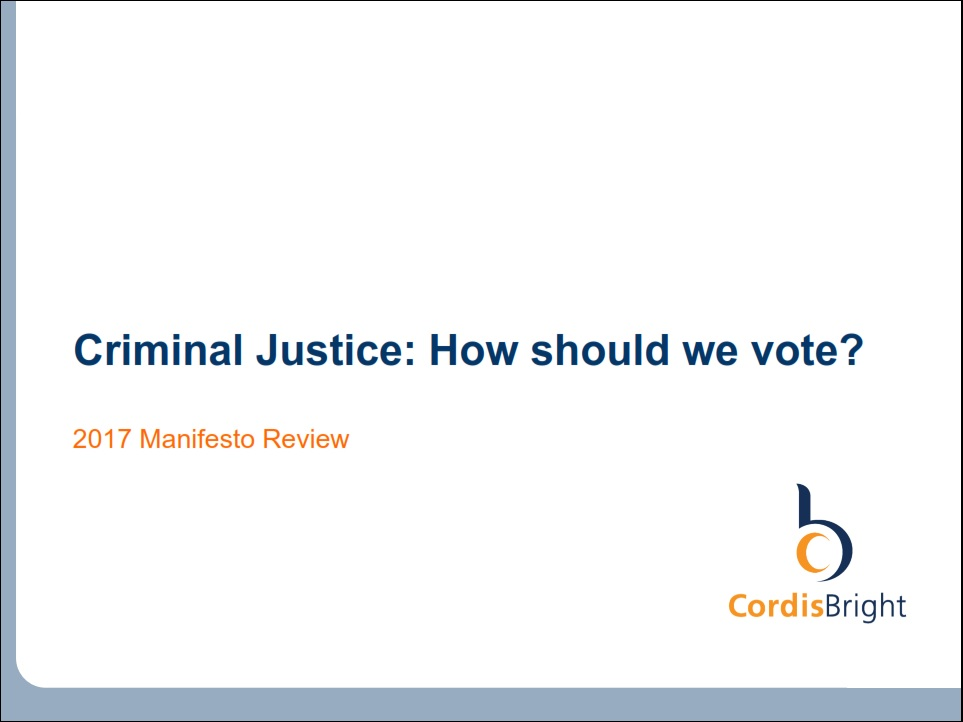 Manifesto Review 2017 - Criminal justice
